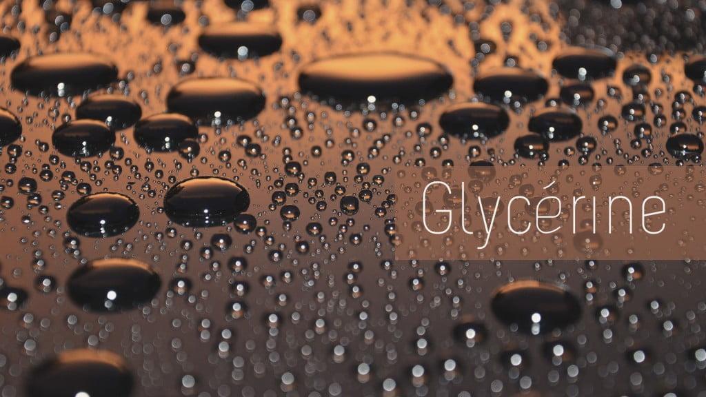Focus ingrédient : la Glycérine
