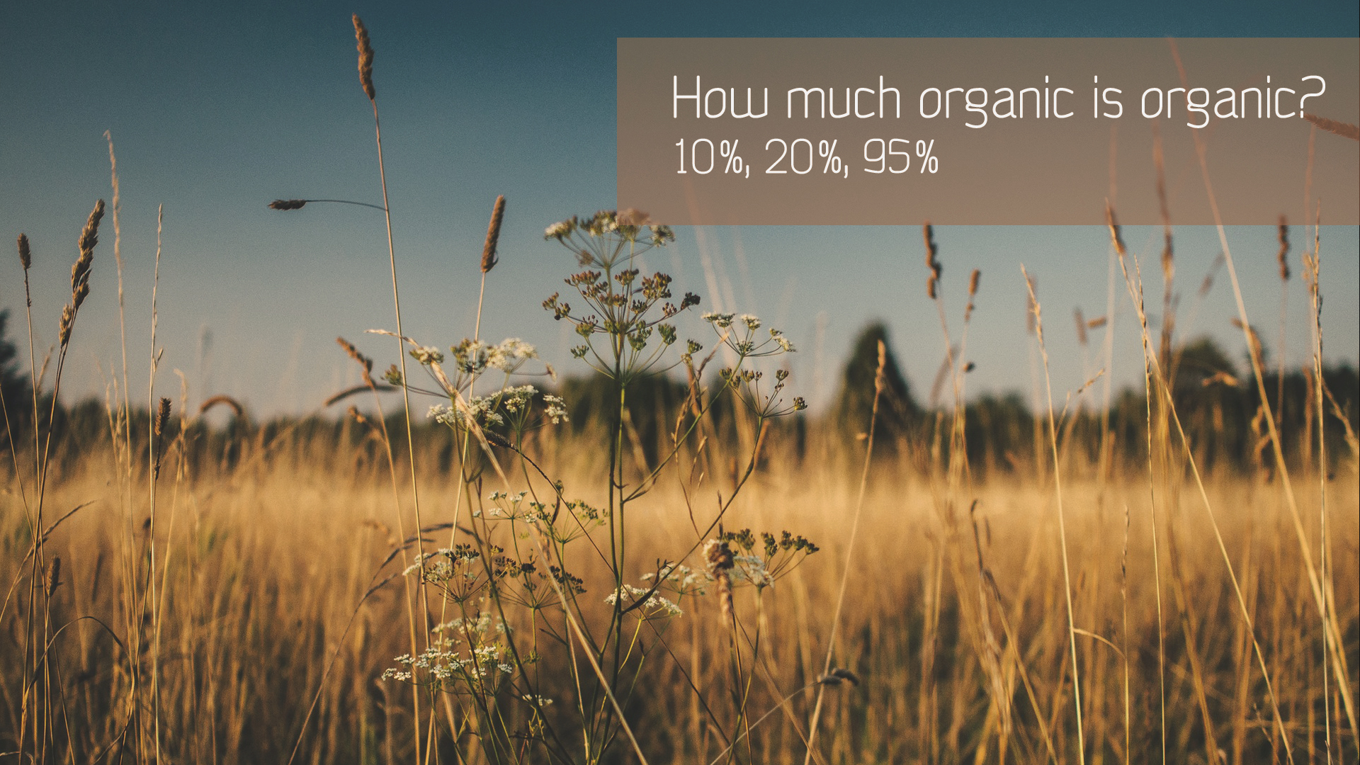 How much organic is needed to make organic cosmetics?