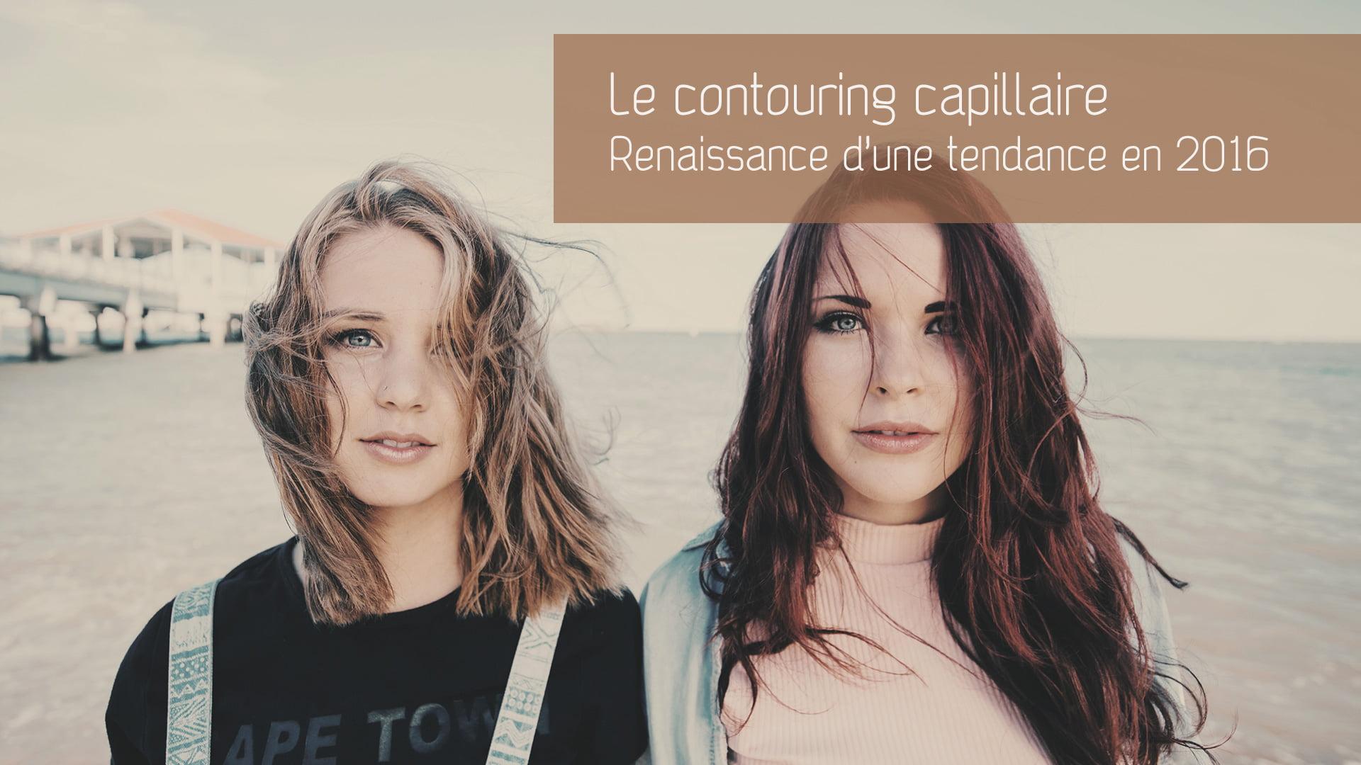 Tendance capillaire : le Hair Contouring