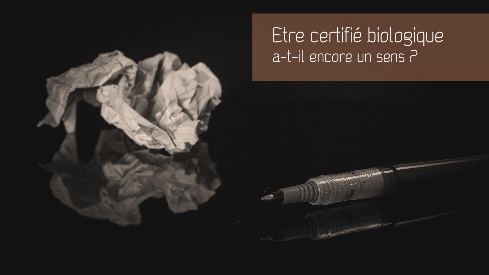 Est-il utile d'être certifié biologique ?
