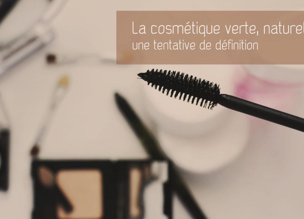 La cosmétique verte - une définition