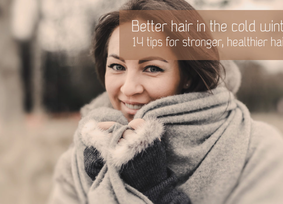 How can I protect my hair from the cold dry weather in the winter?